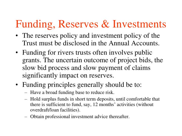 Funding, Reserves & Investments