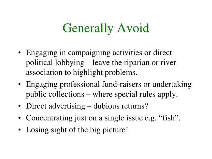 Generally Avoid