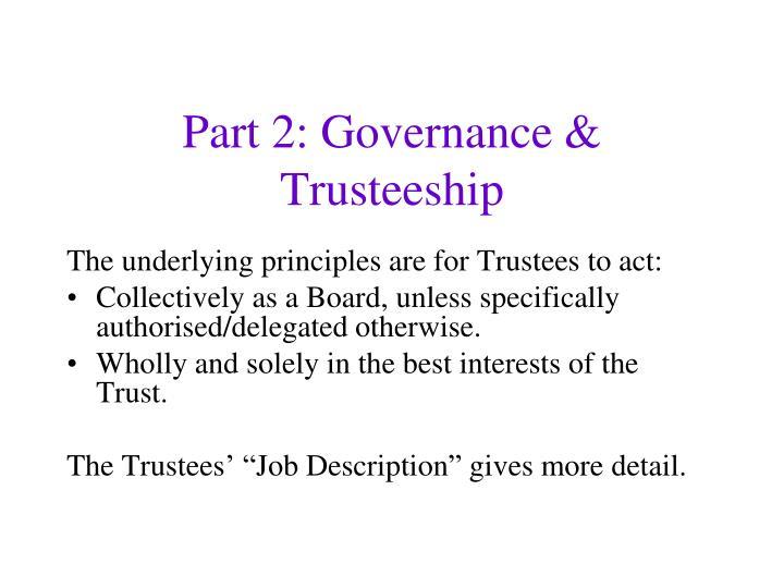 Part 2: Governance & Trusteeship