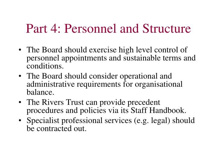 Part 4: Personnel and Structure