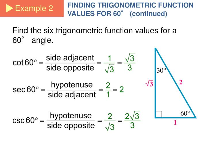 FINDING TRIGONOMETRIC FUNCTION VALUES FOR 60