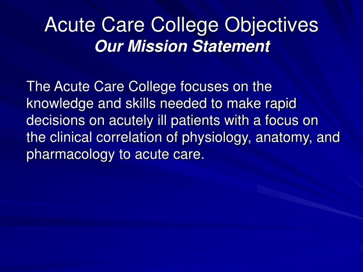 Acute Care College Objectives
