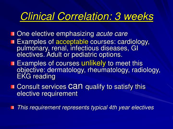 Clinical Correlation: 3 weeks