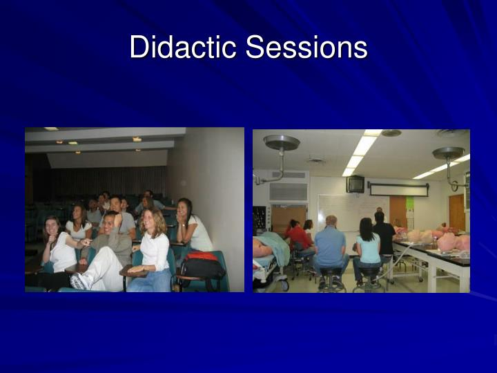 Didactic Sessions