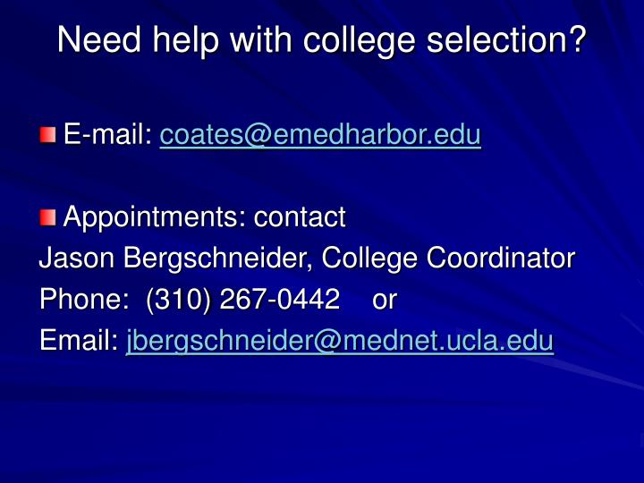 Need help with college selection?