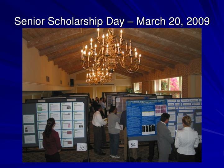 Senior Scholarship Day – March 20, 2009