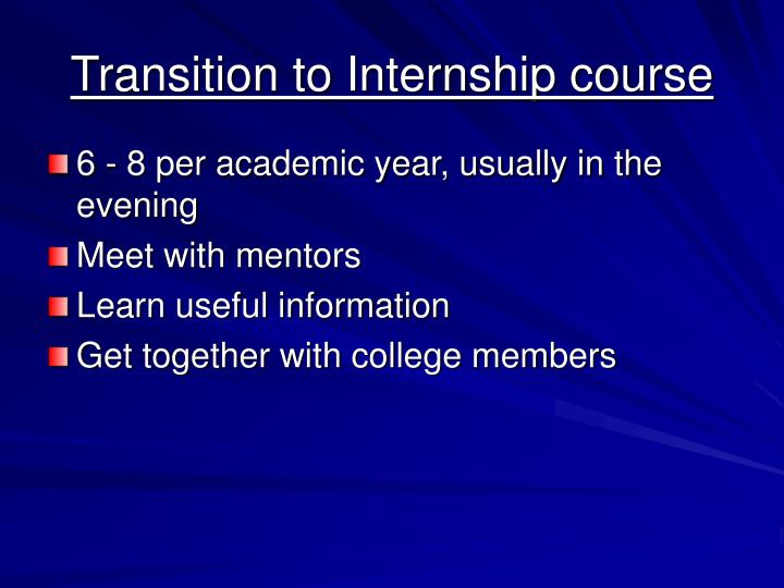 Transition to Internship course
