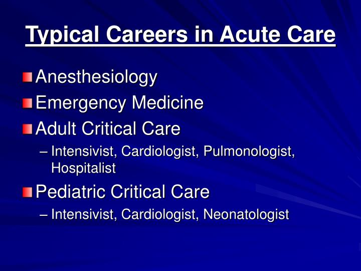 Typical Careers in Acute Care