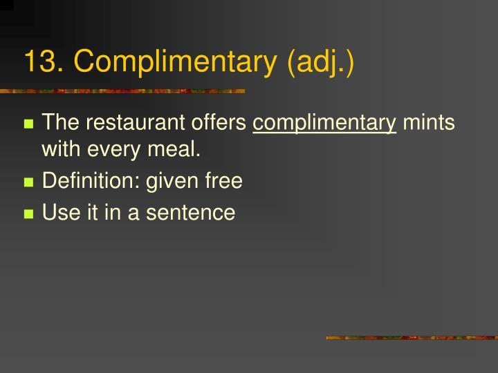 13. Complimentary (adj.)
