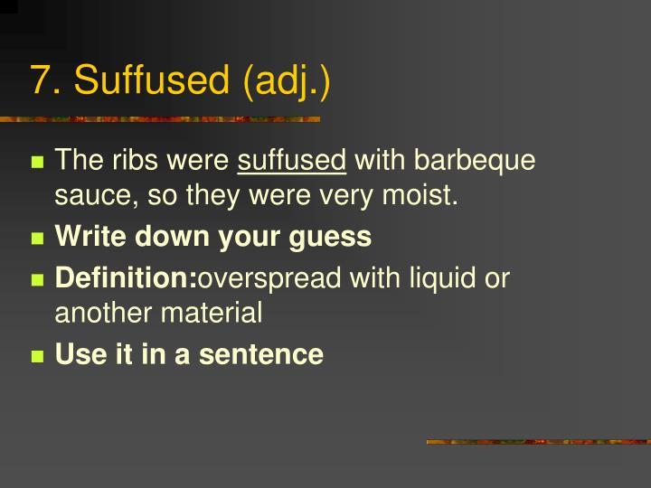 7. Suffused (adj.)