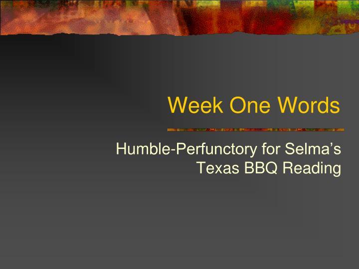 Week One Words