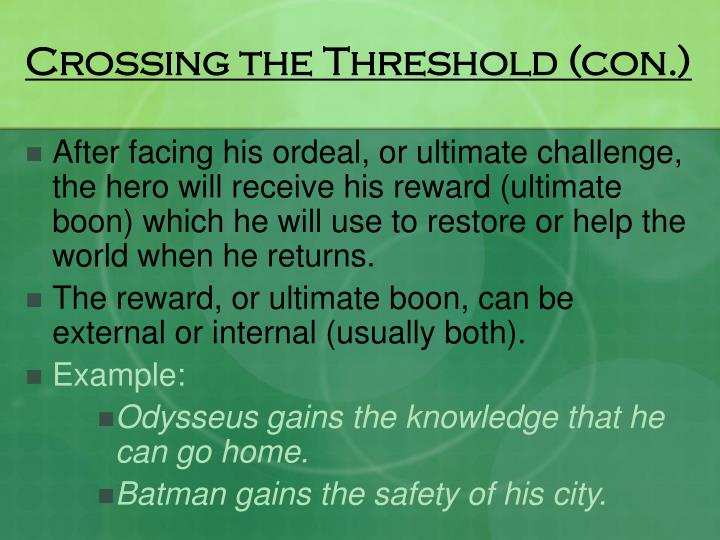 Crossing the Threshold (con.)