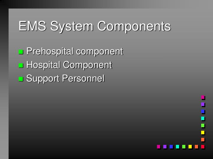 Ems system components