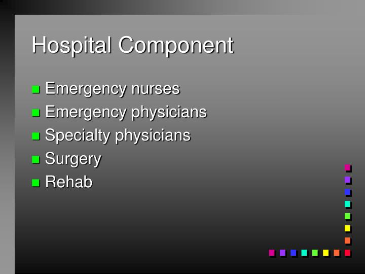Hospital Component