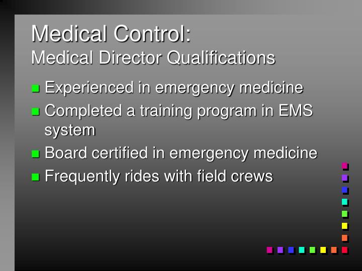 Medical Control:
