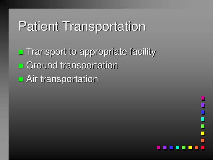 Patient Transportation