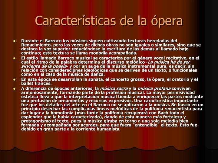 Características de la ópera