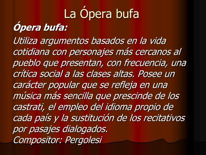 La Ópera bufa