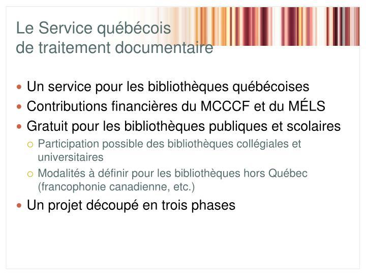 Le Service québécois