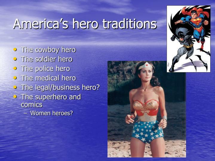 America's hero traditions