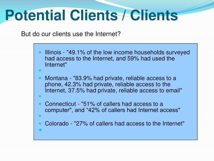 Potential Clients / Clients