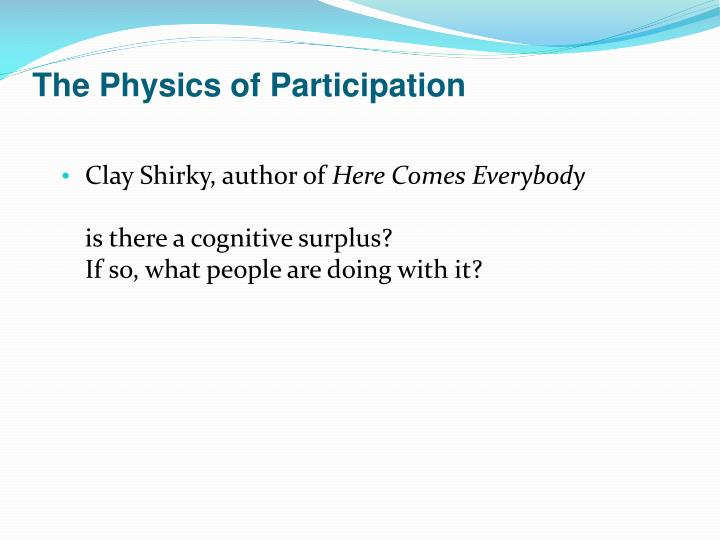 The Physics of Participation