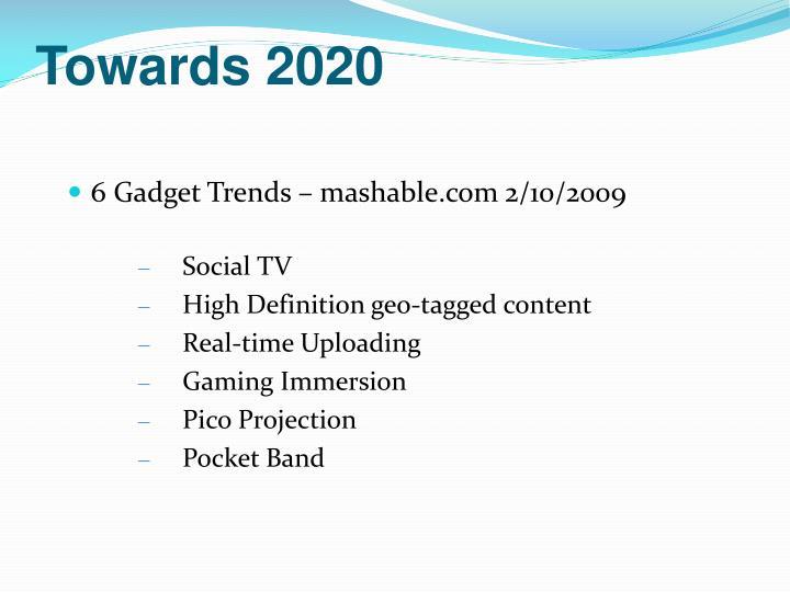 Towards 2020