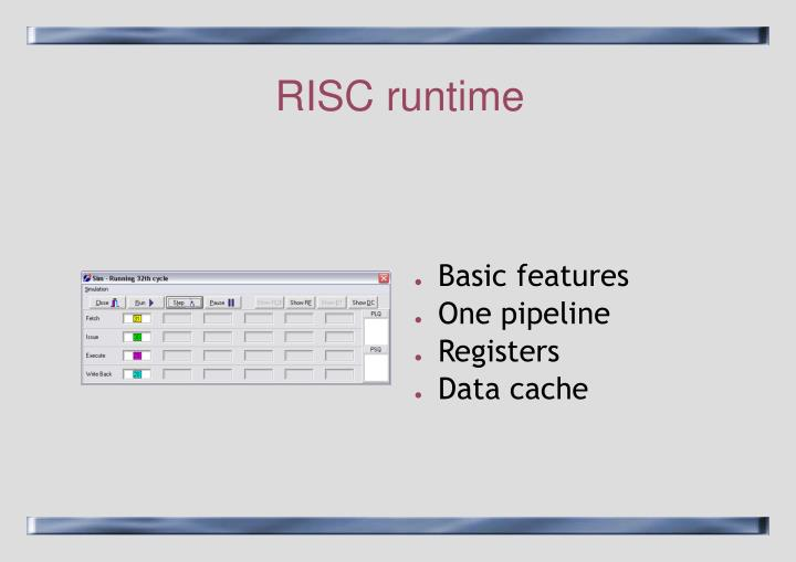 RISC runtime