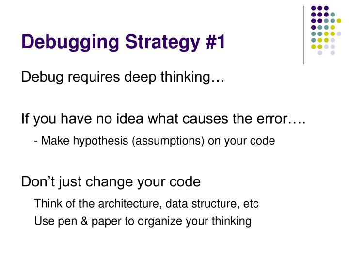 Debugging Strategy #1