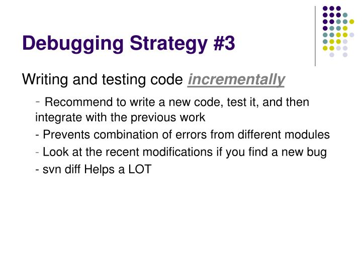 Debugging Strategy #3