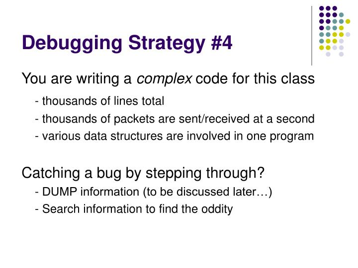 Debugging Strategy #4