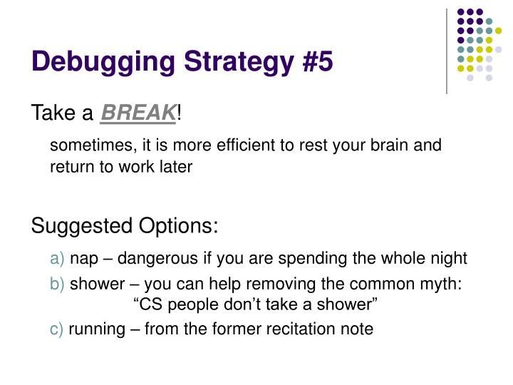 Debugging Strategy #5