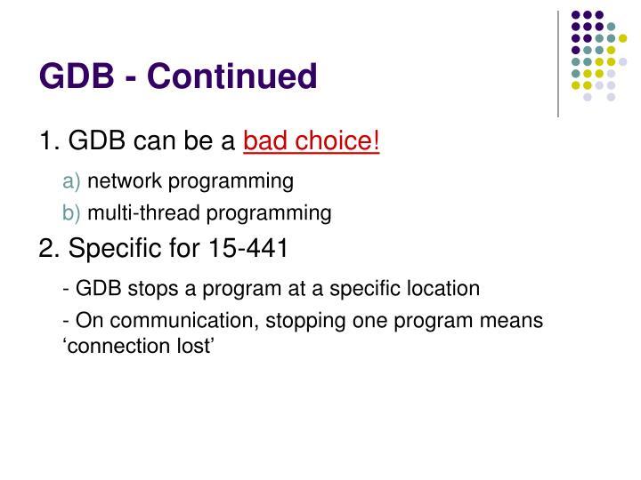 GDB - Continued