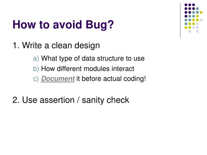 How to avoid Bug?