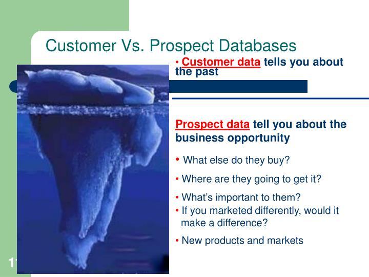 Customer Vs. Prospect Databases
