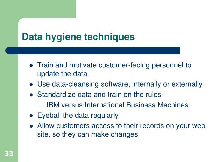 Data hygiene techniques