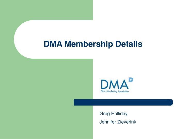 DMA Membership Details