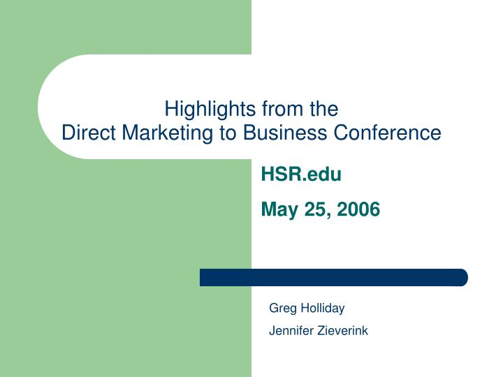 Highlights from the direct marketing to business conference