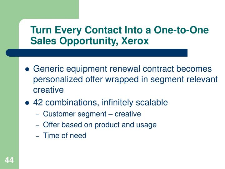 Turn Every Contact Into a One-to-One Sales Opportunity, Xerox