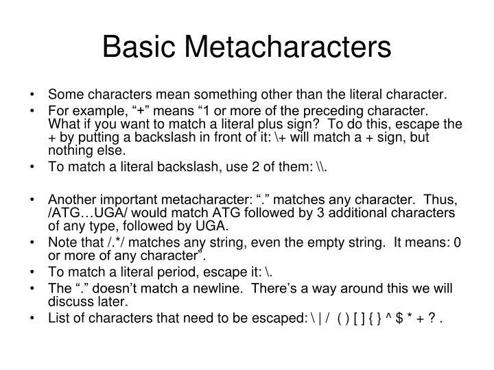 Basic Metacharacters