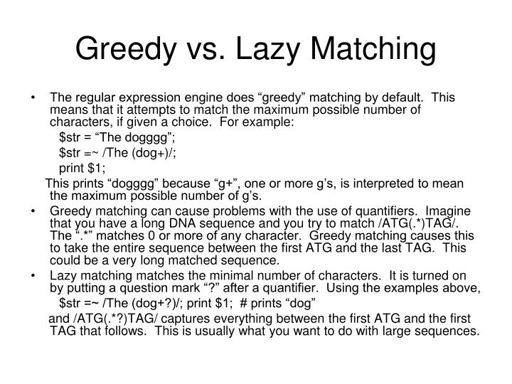 Greedy vs. Lazy Matching