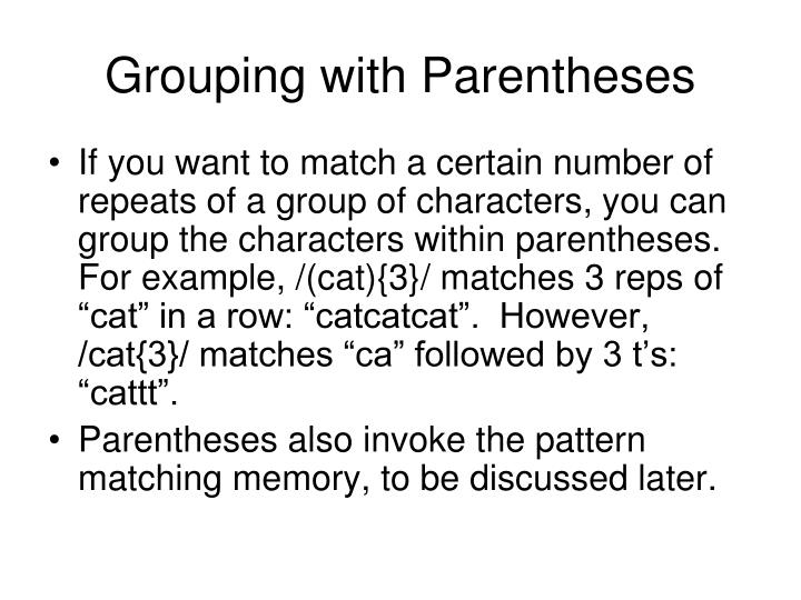 Grouping with Parentheses