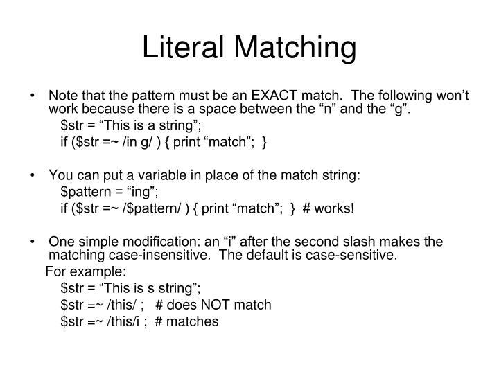 Literal Matching