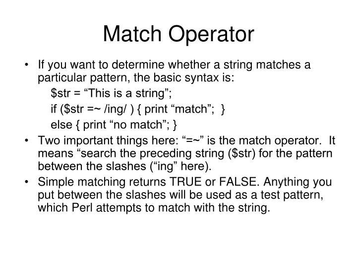 Match Operator
