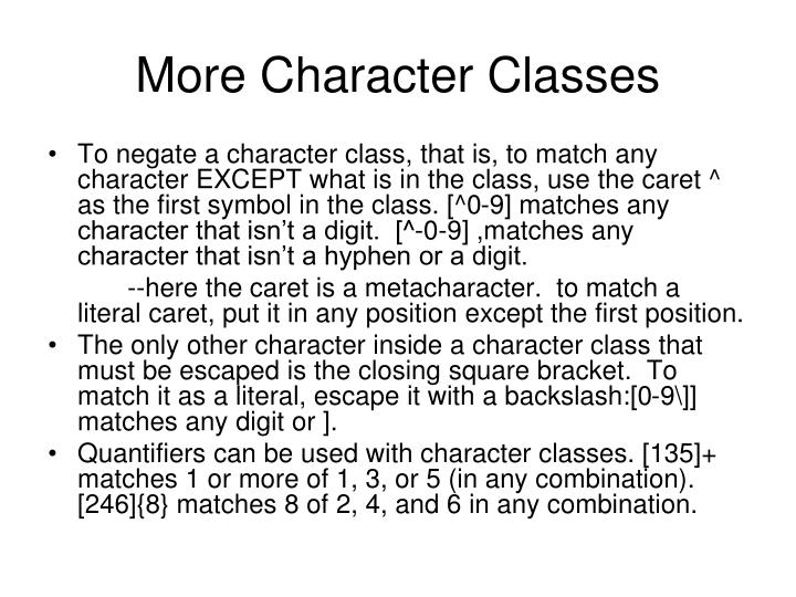 More Character Classes