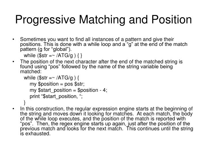 Progressive Matching and Position