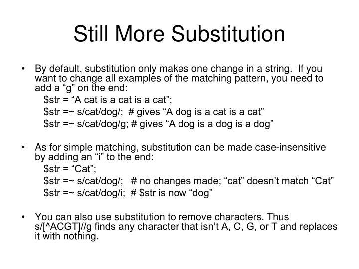 Still More Substitution