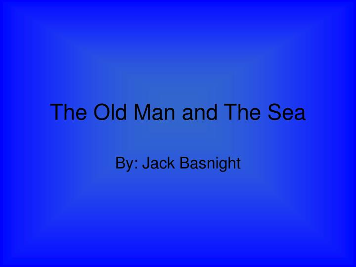 old man and the sea writing style essay
