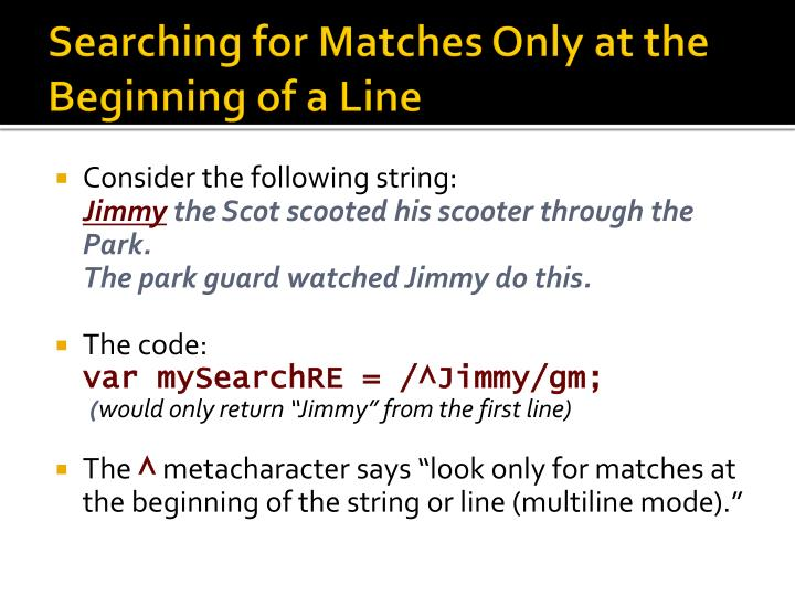 Searching for Matches Only at the Beginning of a Line