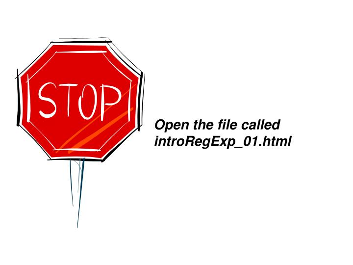 Open the file called introRegExp_01.html